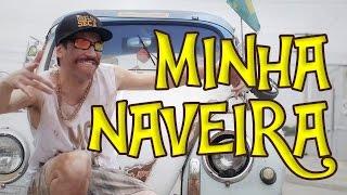 MINHA NAVEIRA | Funk Ostentação de Pobre