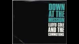 Are You Ready To Be Heartbroken - Lloyd Cole & The Commotions