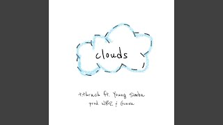 Clouds (feat. Young Simba)