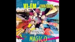 Vi Em Feat Angel y Khriz   MagicoDj Matias Betancour 100bpm