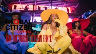 BEYONCÈ - RUN THE WORLD (AFRICAN REMIX) GLOBAL CITIZEN MANDELA 100 STUDIO VERSION