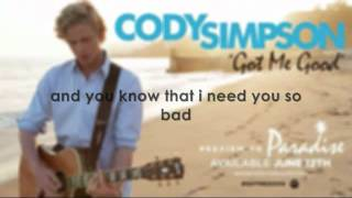 Got Me Good (Cody Simpson) lyrics
