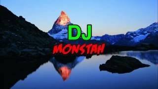 DJ Monstah-Up and Up