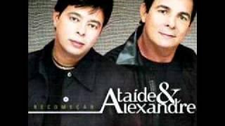 deus me livre- Ataide e Alexandre