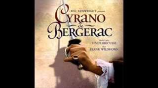 Cyrano de Bergerac the musical- track 5- Bring Me Giants