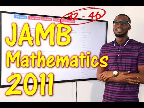 JAMB CBT Mathematics 2011 Past Questions 32 - 46