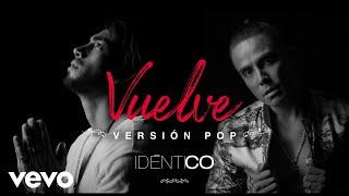 Idéntico - Vuelve (Audio Oficial)