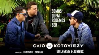 Caio Kotoviezy - Somos Quem Podemos Ser