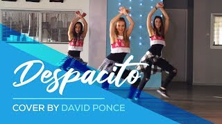 DESPACITO - Luis Fonsi ft Daddy Yankee - Cover by David Ponce - Easy Fitness Dance - Baile
