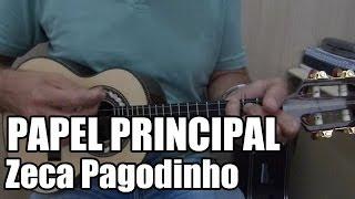 Papel Principal - Zeca Pagodinho - Fá Maior