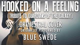 """HOOKED ON A FEELING"" BY BLUE SWEDE (ORCHESTRAL COVER TRIBUTE) - SYMPHONIC POP"