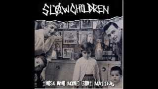 Slow Children - Fuck the Police ( NWA Cover )