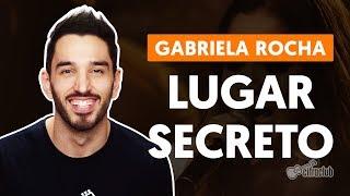 Videoaula Lugar Secreto (aula de violão completa)