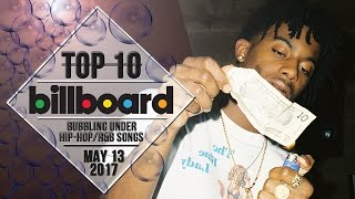 Top 10 • US Bubbling Under Hip-Hop/R&B Songs • May 13, 2017 | Billboard-Charts