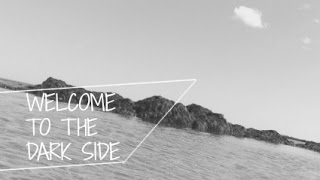 ♡ Welcome To The Darkside  Smallworlds Film ♡