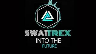 Swattrex - Into The Future