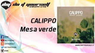 CALIPPO - Mesa verde [Official]