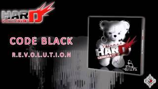 CODE BLACK - R.E.V.O.L.U.T.I.O.N [HARD GENERATION VOL.4 - TRACK 21]