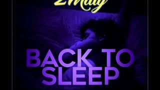 2 Milly ft Chris Brown - Back to sleep remix