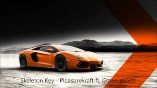 Skeleton Key - pleasurekraft ft. Green Velvet