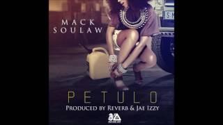 Mack Soulaw - Petulo (Prod.By Jae Izzy & Reverb)