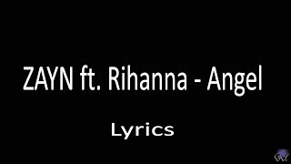 Zayn ft  Rihanna   Angel Lyrics-Paroles