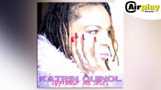 Katrin Quinol - Apprivoiser Nos Désirs (Radio Edit)