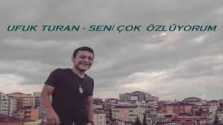UFUK TURAN - SENİ ÇOK ÖZLÜYORUM (2016) (Lyrics Video)