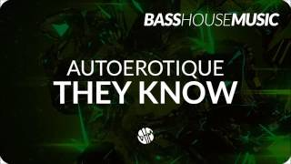 Autoerotique - They Know