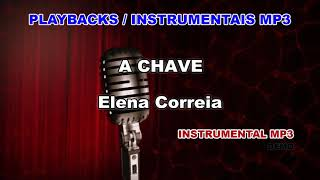 ♬ Playback / Instrumental Mp3 - A CHAVE - Elena Correia