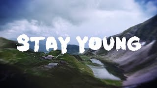 Mike Perry - Stay Young (Lyrics / Lyric Video) ft. Tessa [EDM]
