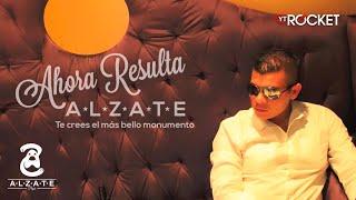 AHORA RESULTA - ALZATE