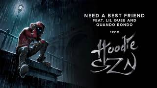 A Boogie Wit Da Hoodie - Need A Best Friend feat. Lil Quee and Quando Rondo [Official Audio]
