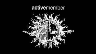 Active Member  - Μια ιστορία απ''της φωτιάς τα μέρη(Lyrics GR & ENG)