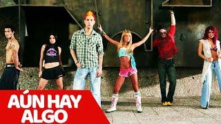 RBD - Aún Hay Algo  (OFFICIAL VIDEO)