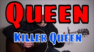 Queen - Killer Queen - Fingerpicking Guitar Cover