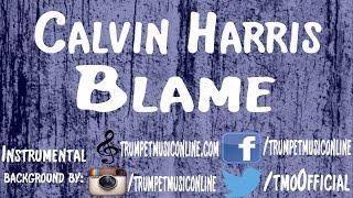 Instrumental ~ Calvin Harris - Blame