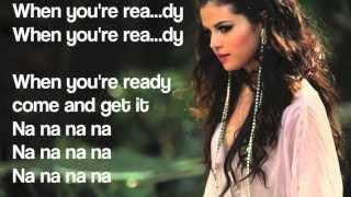 Selena Gomez - Come and Get it w/Lyrics