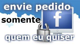 Configurar quem pode me enviar solicitações de amizade no Facebook