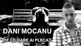 D.Mocanu - De Ce Oare Ai Plecat [ █▬█ █ ▀█▀ Full HD 2014 ]