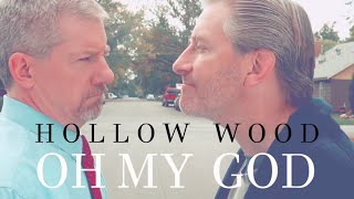 Hollow Wood - Oh My God (Official Music Video)