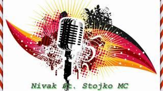 Nivak ft. Stojko Mc - KaKo radimo [11grass studio]