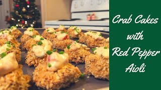 Crab Cakes with Red Pepper Aioli - Cute Apron Cooking No. 27