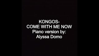 Come With Me Now (Kongos)   Piano cover