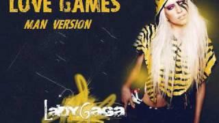 Lady Gaga- Love Games- Man Version
