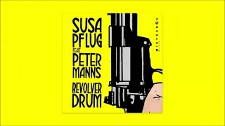 Susa Pflug feat. Peter Manns - Revolver Drum (Official Audio)