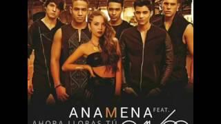 Ana Mena ft CNCO - Ahora Lloras Tu
