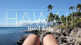 Hawaii Travel Diary - 2016