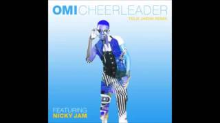 OMI - Cheerlearder (Felix Jaehn Remix) (Audio) ft. Nicky Jam