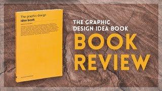 The Graphic Design Idea Book   Book Review